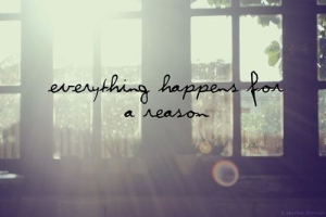 everything_happens_for_a_reason_quotes 2